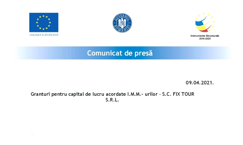 Comunicat de presă: Granturi pentru capital de lucru acordate I.M.M.-urilor – SC FIX TOUR S.R.L.